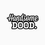 """Handsome Dood"" Text Add-On"