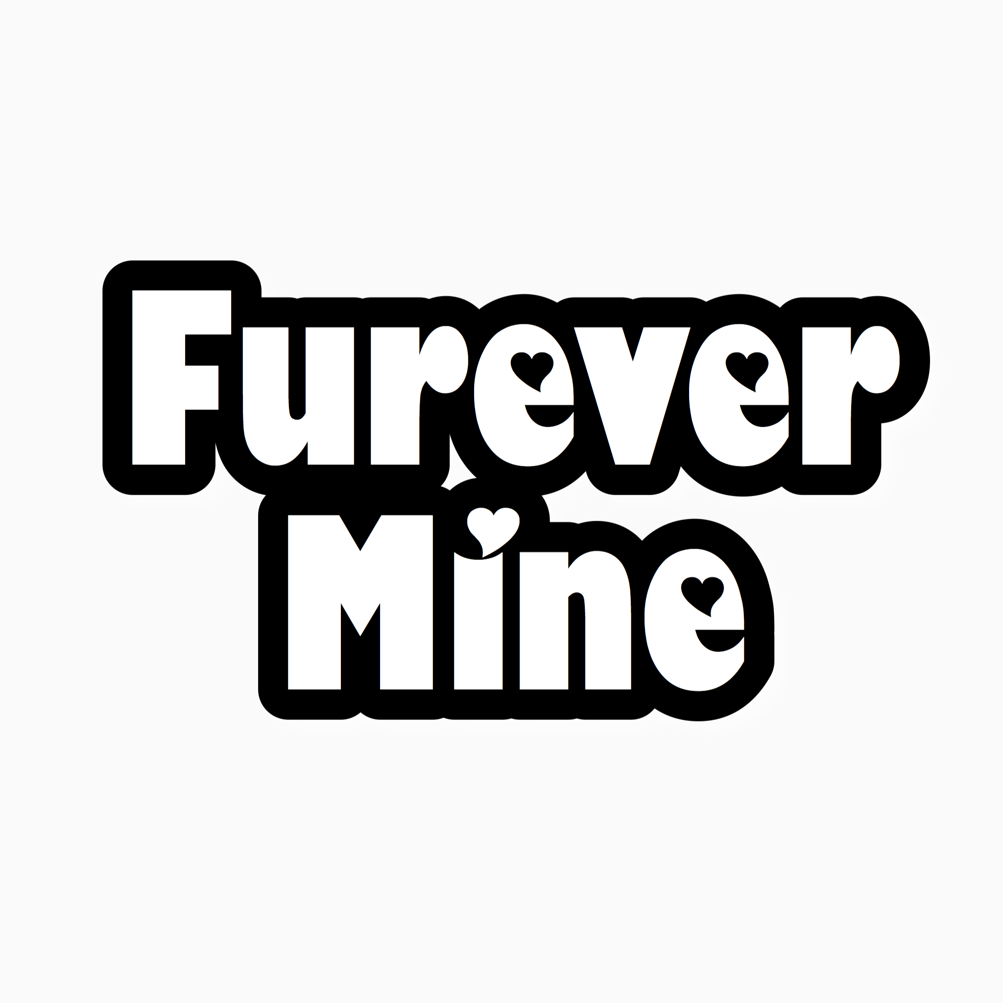 """Furever Mine"" Text Add-On"