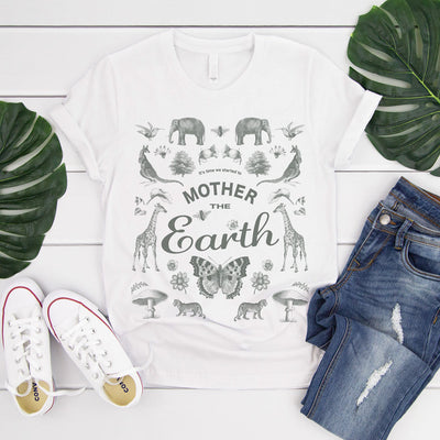 its time we started to mother the earth quote with animals and flowers on white t shirt