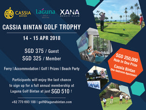 Cassia Bintan Golf Trophy 14-15 April 2018