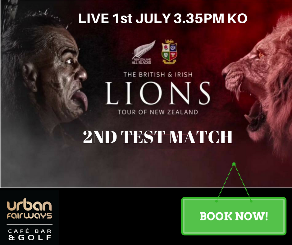 LIVE @ URBAN FAIRWAYS  - LIONS V ALL BLACKS - JULY 1st - 3.35pm KO