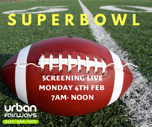 SUPERBOWL MONDAY 4TH FEB 2019 7am - Noon