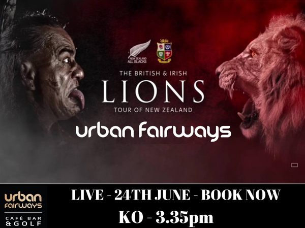 ALL BLACKS V THE LIONS  - LIVE ON JUNE 24th FROM 3.35PM