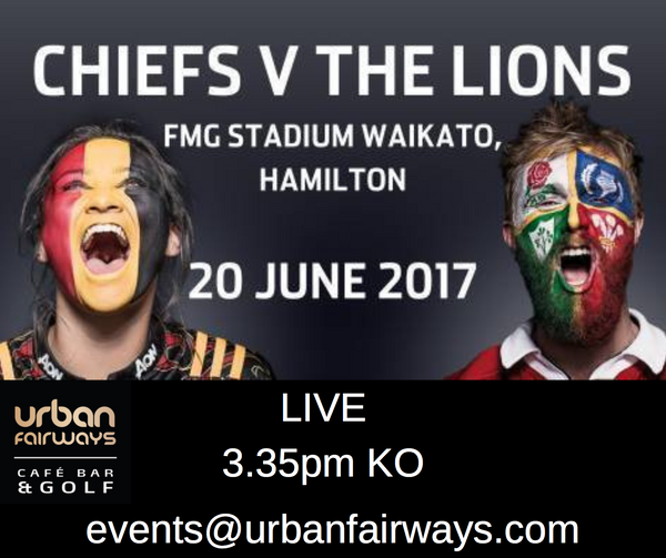 CHIEFS V THE LIONS - LIVE ON JUNE 20TH FROM 3.35PM