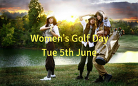 Women's Golf Day Tue 5th June
