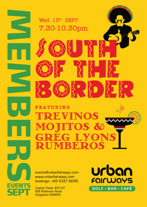 Members Event - South of the Border
