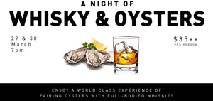 A Night of Whisky and Oysters