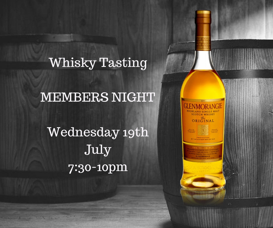 Members Whisky Tasting night by Glenmorangie - 19th July