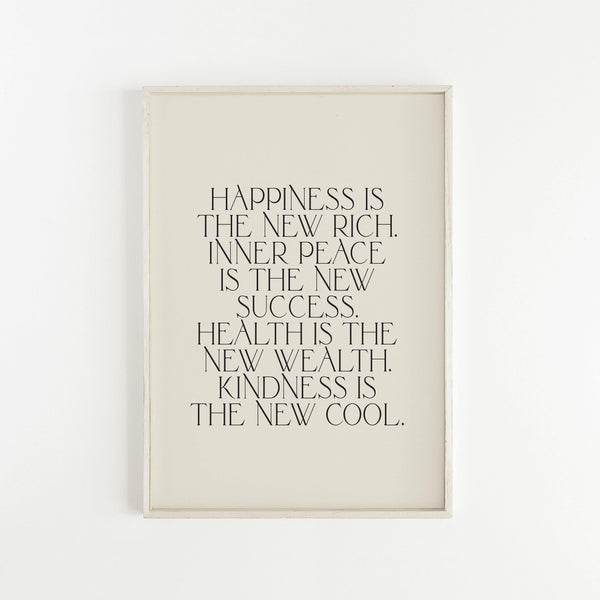 Happiness Is The New Rich - Typography Print - Flower Love Child