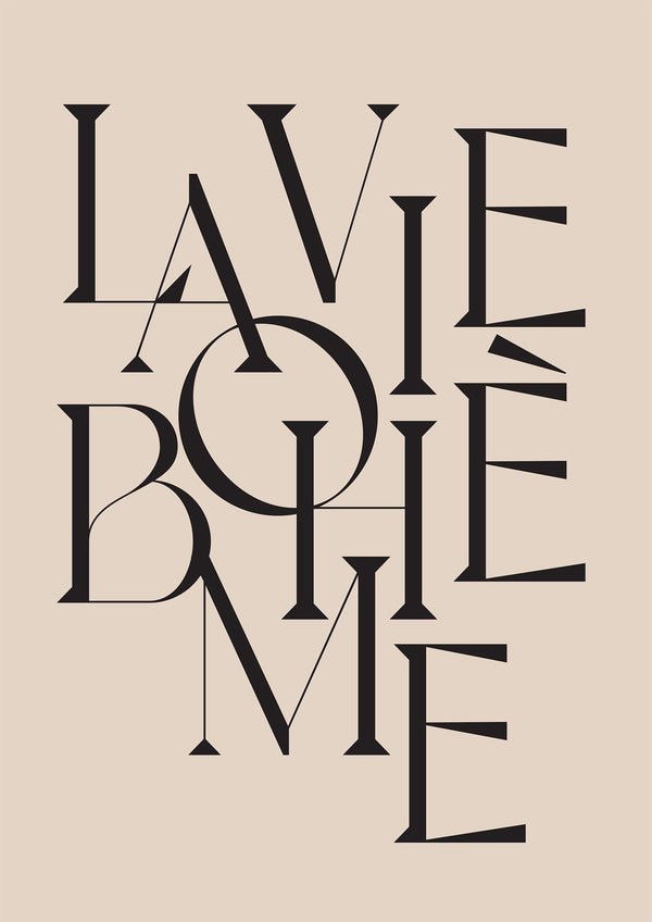 LA VIE BOHÈME | Beige and Black Typography Print