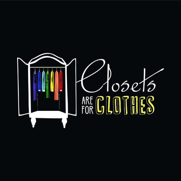 Closets Are For Clothes Women's Tshirt