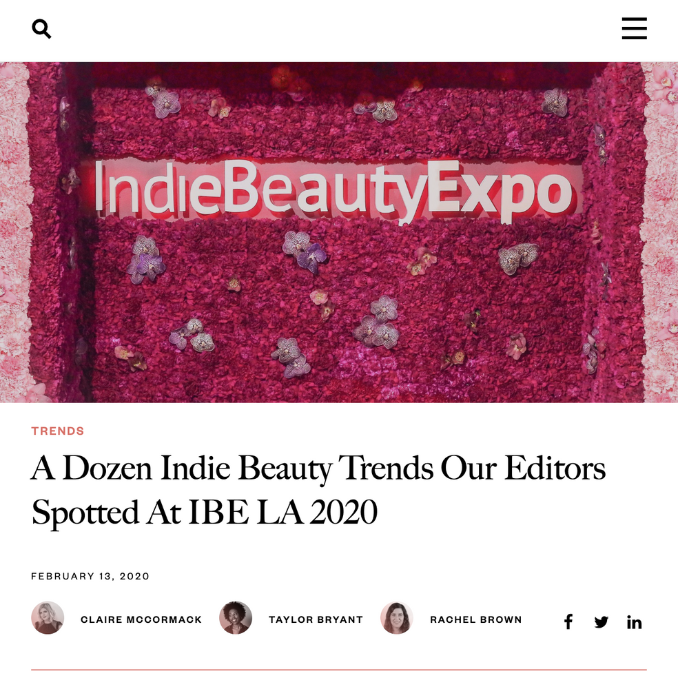 A Dozen Indie Beauty Trends Our Editors Spotted At IBE LA 2020