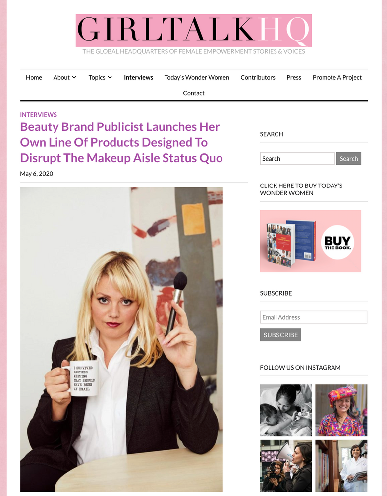 Beauty Brand Publicist Launches Her Own Line Of Products Designed To Disrupt The Makeup Aisle Status Quo