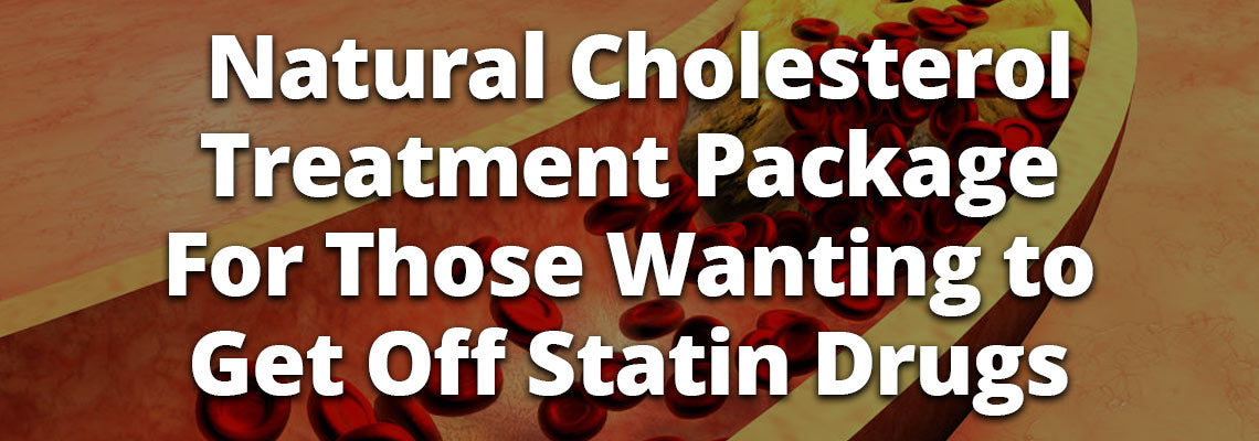 Natural Cholesterol Treatment Package