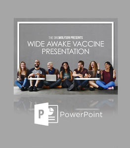Wide Awake Vaccine Presentation Slides