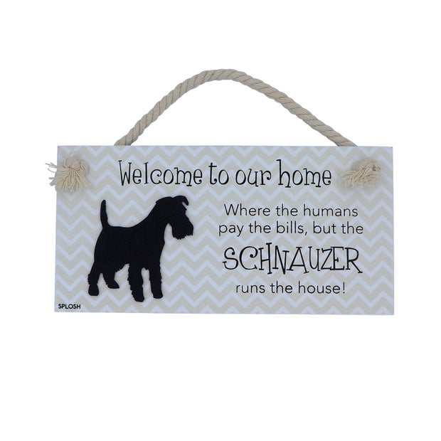 Wooden Sign - Welcome to our home.... Schnauzer - Yap Wear Store Albert Park | Pet Boutique