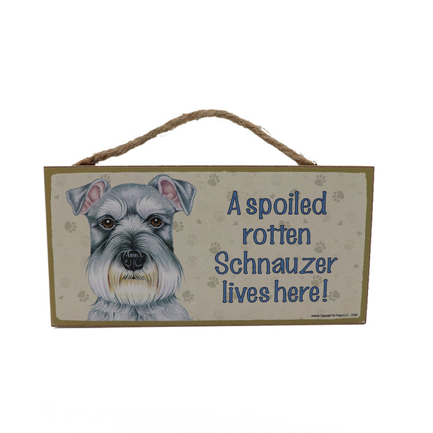 Wooden Sign - A spoiled rotten Schnauzer lives here! - Yap Wear Store Albert Park | Pet Boutique