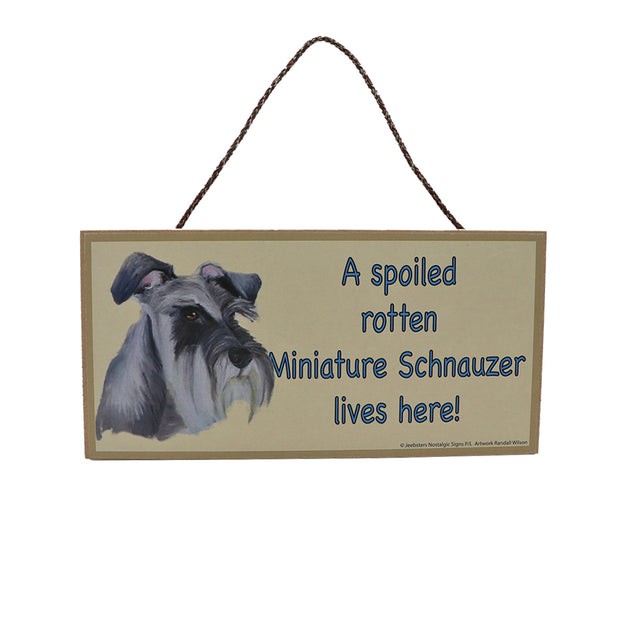 Wooden Sign - A spoiled rotten Mini Schnauzer lives here! - Yap Wear Store Albert Park | Pet Boutique