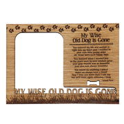 Magnetic Photo Frame - My wise old Dog is gone