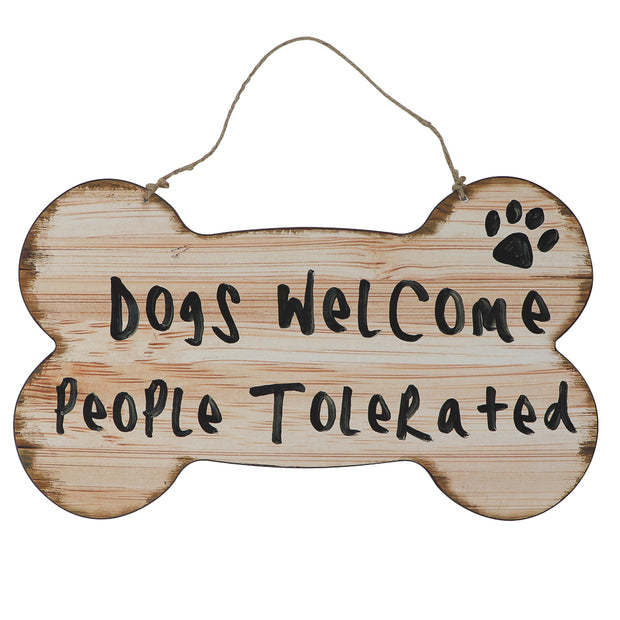Sign - Dogs welcome, People tolerated!
