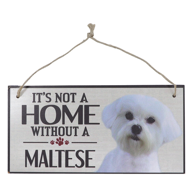 Sign - It's not a home without a Maltese
