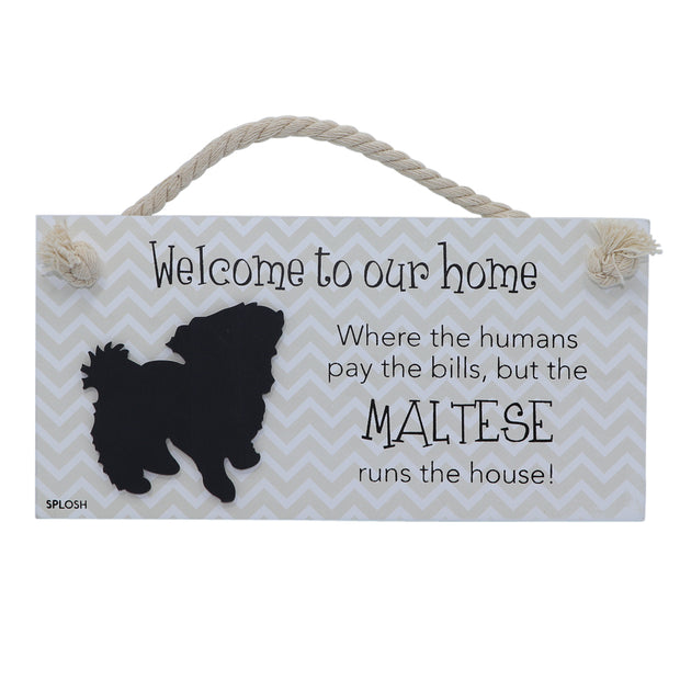 Wooden Sign - Welcome to our home.... Maltese - Yap Wear Store Albert Park | Pet Boutique