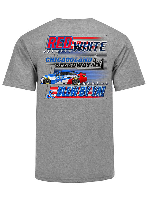 Chicagoland Speedway Red, White, & Blew By Ya T-Shirt