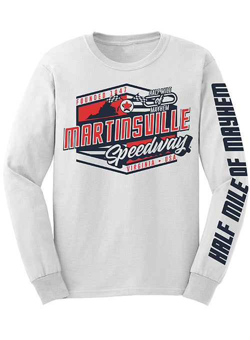 Martinsville Speedway Half Mile Of Mayhem Long Sleeve T-Shirt