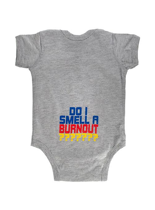 Infant NASCAR Do I Smell a Burnout Onesie