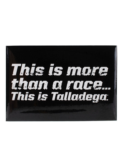 This is Talladega Button Magnet