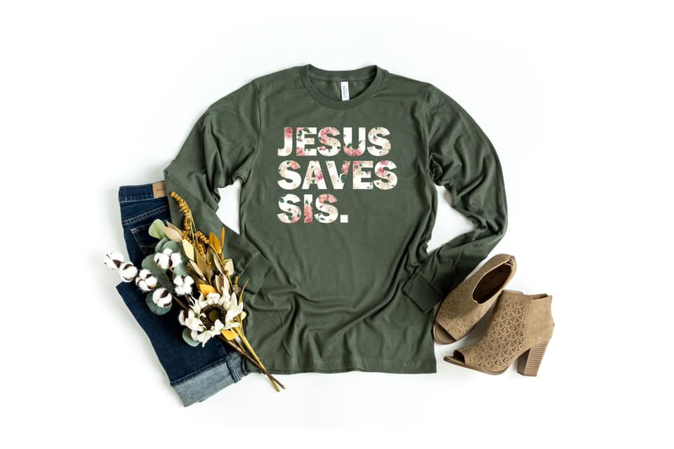 Jesus Saves Sis Floral Green