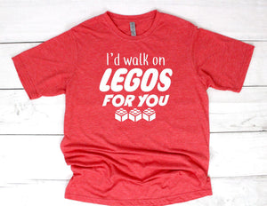 I'd Walk on Legos For You