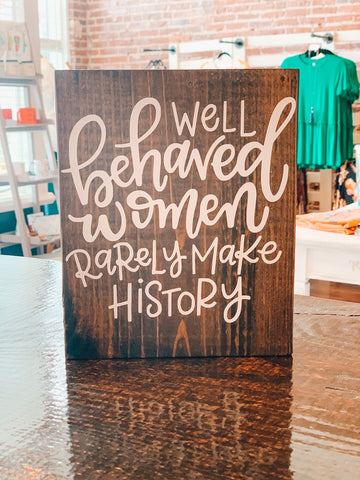 Well Behaved Women - Crowned Boutique