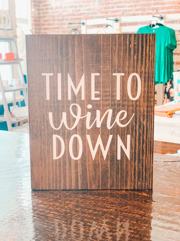 Time to Wine Down - Crowned Boutique