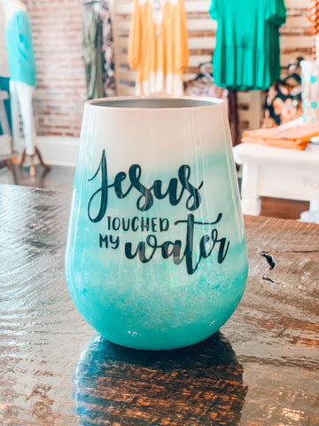 Jesus Touched My Water - Crowned Boutique