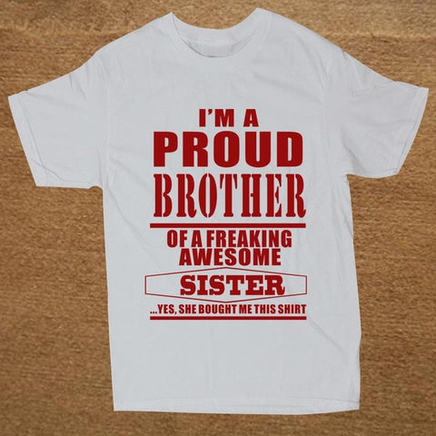 Proud Brother Of A Freaking Awesome Sister T Shirt