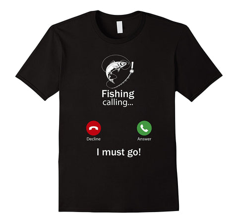 Calling for Hobbies Love Fishing Funny T-Shirt