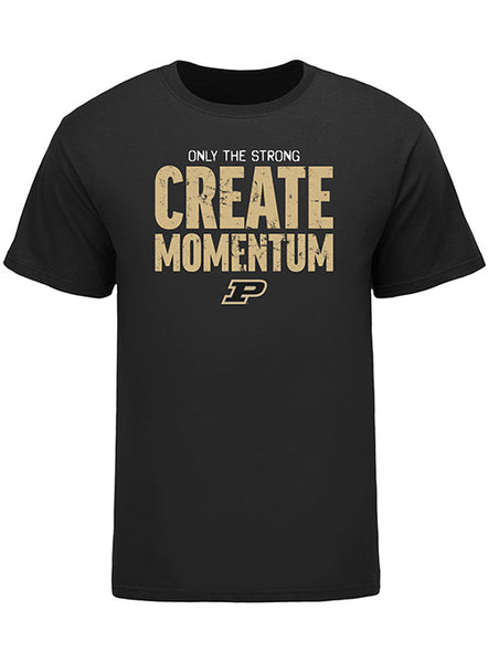 Purdue ONLY THE STRONG Create Momentum T-Shirt, Click to See Larger Image