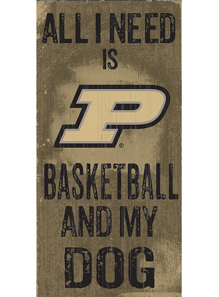 Purdue Basketball & My Dog Sign, Click to See Larger Image
