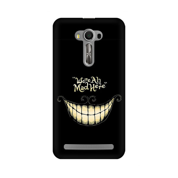 All Are Mad Asus Zenfone 2 Laser ZE550KL Sarcasm Mobile Cover Fully Funky
