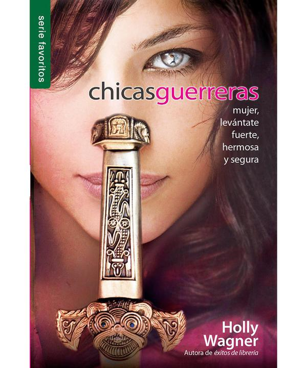Chicas Guerreras-Holly Wagner