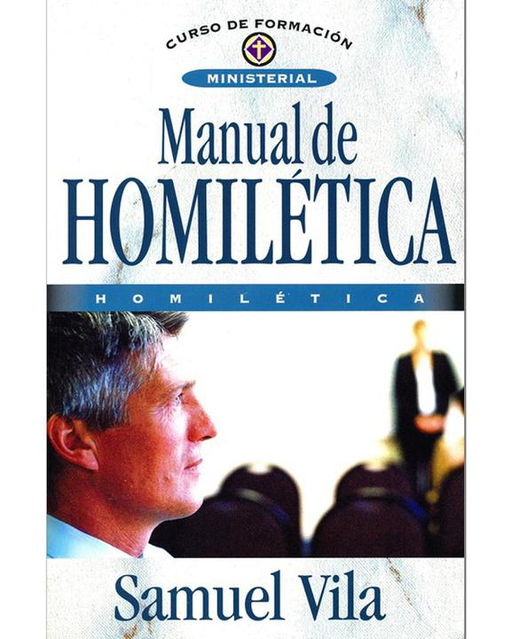 Manual De Homiletica-Samuel Vila
