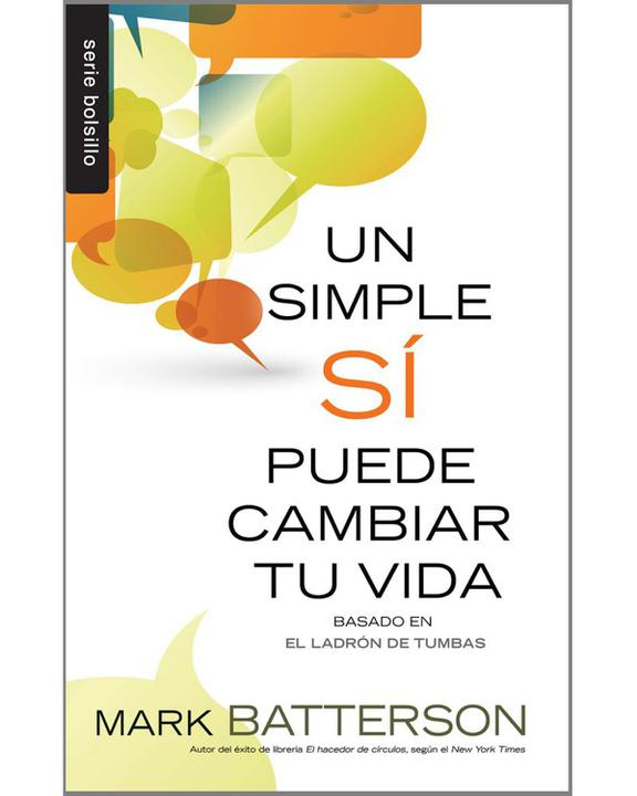 Un Simple Si Puede Cambiar Tu Vida-Mark Batterson