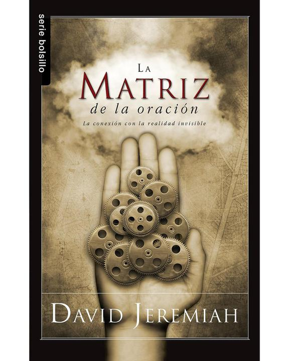 La Matriz De La Oracion-David Jeremiah