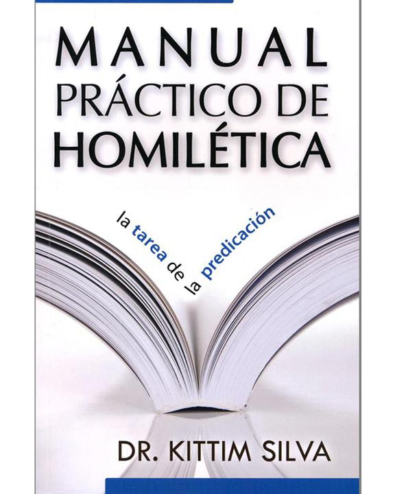 Manual Practico De Homiletica-Kittim Silva