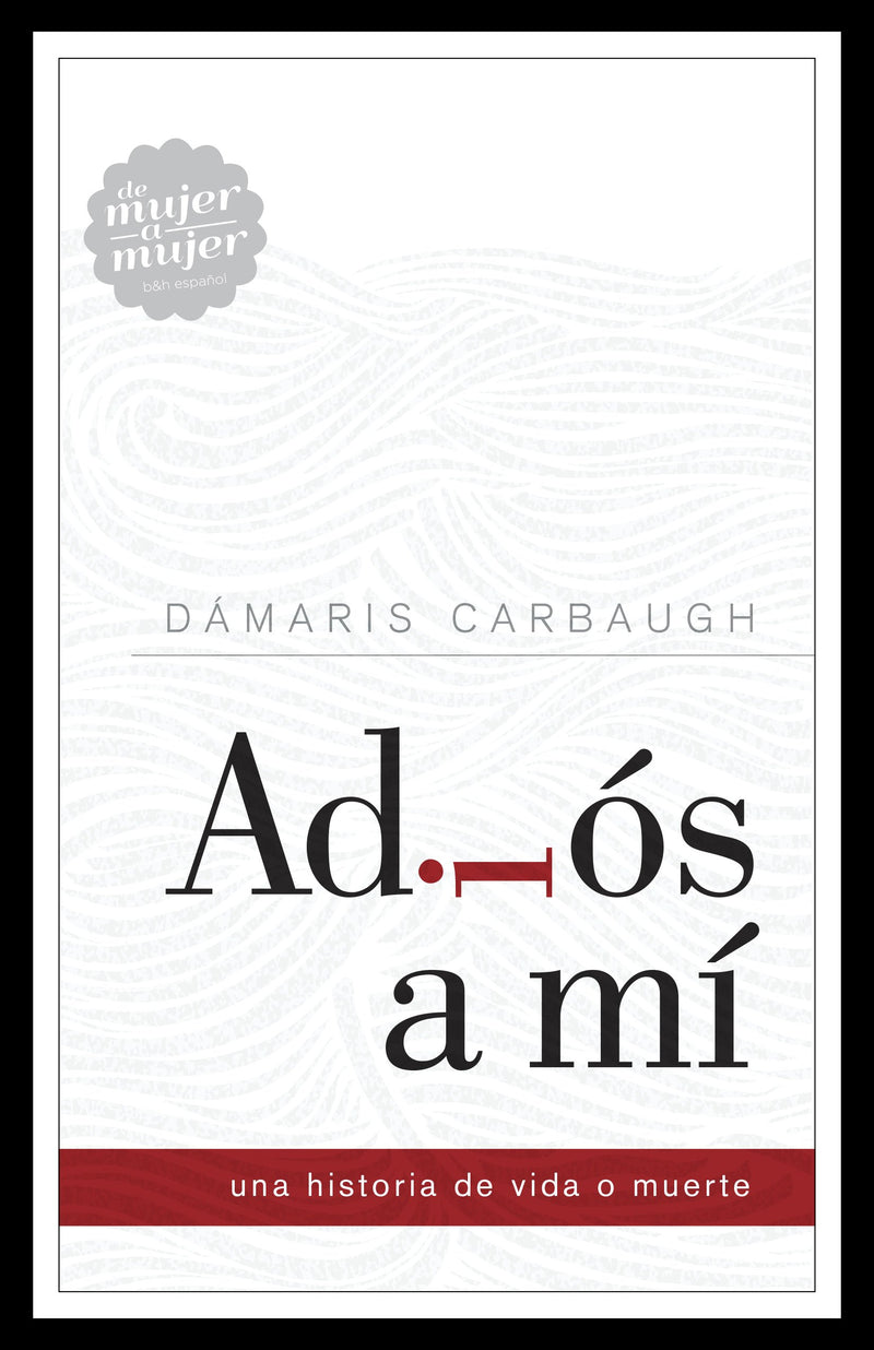 Adios a mi-Damaris Carbaugh