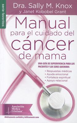 Manual Para El Cuidado Del Cancer De Mama-Dra. Sally M Knox