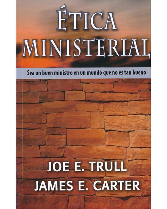Etica Ministerial-Trull Y Carter