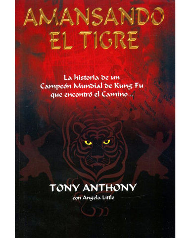 Amansando El Tigre-Tony Anthony