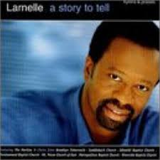 Larnelle- a story to tell